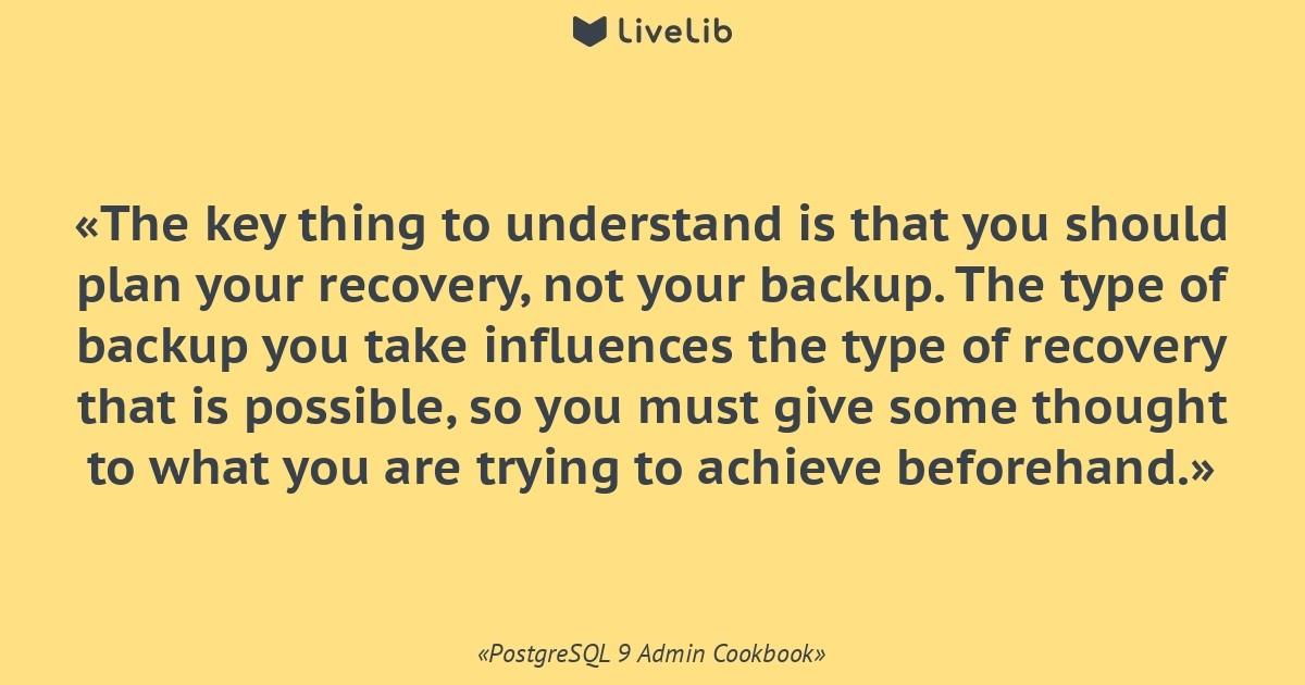 The key thing to understand    (Цитата из книги «PostgreSQL
