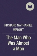 an analysis of the man who was almost a man by richard wright Richard wright the man who was almost a man study play richard wright wrote the short storey a man who was almost a man richard wright bio-black in south -segregation issues -wrote 2 memoirs-harliem renisance -no recognition for his talents in segregrated societ, left for north.