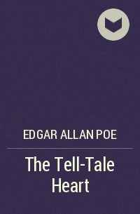 edgar allen poe the tell tale Edgar allan poe (1809-1849) was a boston-born poet, short-story writer and a critic poe's parents died before he was three, and he was raised by an uncle and aunt he published tamerlane and other poems at 18, then became a magazine editor and writer in several eastern cities, contributing poems, stories and literary criticism.