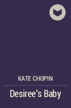 "formalistic analysis of kate chopins desirees baby Desiree's baby analysis essay in the end of kate chopin's work desiree and the baby leave on foot ""she did not take the broad."