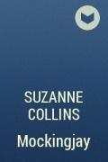 Suzanne Collins - Mockingjay