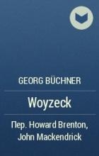 "woyzeck by georg buchner essay Essay, ""cigarettes are divine"" during buchner 's fligh t into switz erland what is ex traordinary about woyzeck is how a medic al."