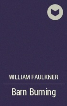 barn burning william faulkner audiobook Faulkner barn burning - narrators in faulkner's barn burning and the unvanquished.