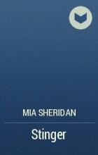 Mia Sheridan - Stinger