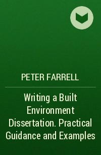 writing a built environment dissertation farrell peter